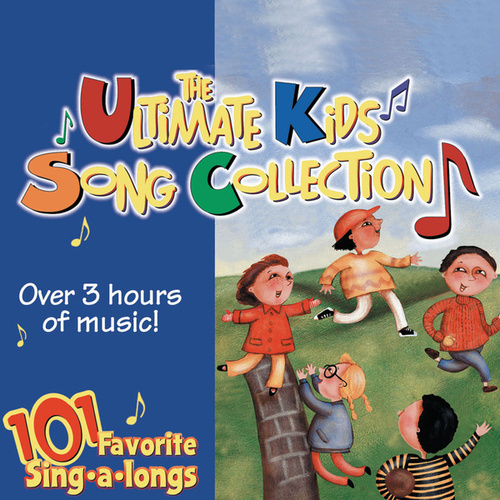 Play & Download The Ultimate Kids Song Collection - 101 Favorite Sing-a-longs by The Countdown Kids | Napster