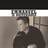 Play & Download 30 Aniversario by Emmanuel | Napster
