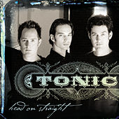 Play & Download Head On Straight by Tonic | Napster