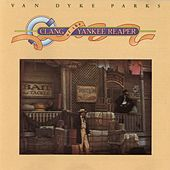Clang Of The Yankee Reaper by Van Dyke Parks