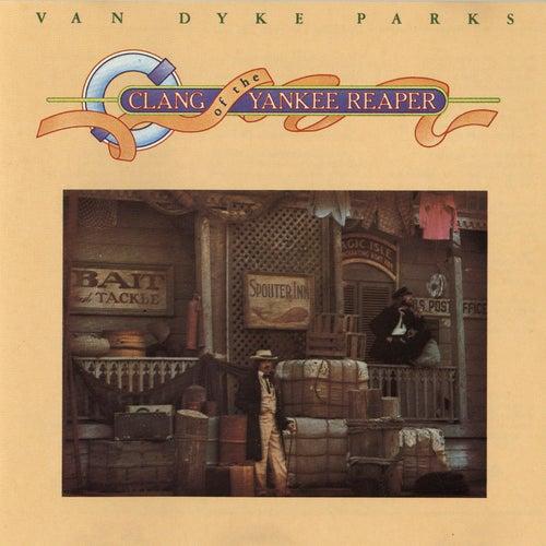 Clang Of The Yankee Reaper by Van Dyke Parks