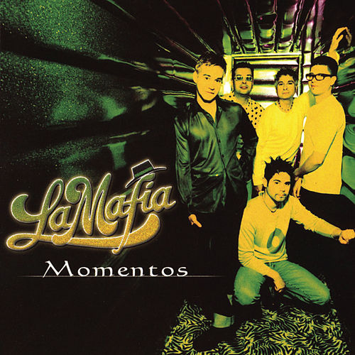 Play & Download Momentos by La Mafia | Napster
