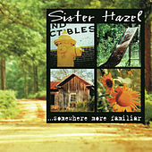 Play & Download ...Somewhere More Familiar by Sister Hazel | Napster
