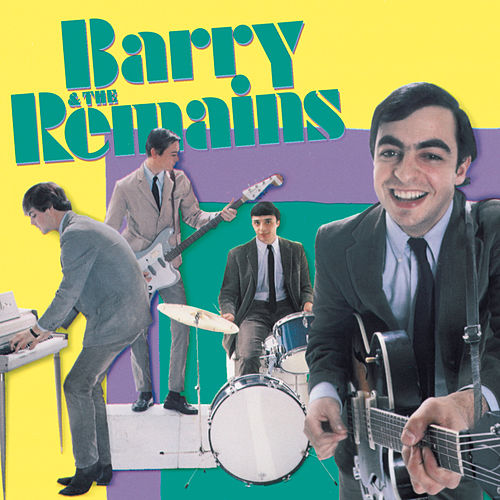 Play & Download The Remains by Barry and the Remains | Napster