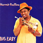 Play & Download Big Easy by Kermit Ruffins | Napster