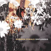 Unplugged by Dawson Cowals