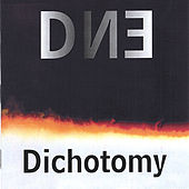 Play & Download Dichotomy by DNE | Napster