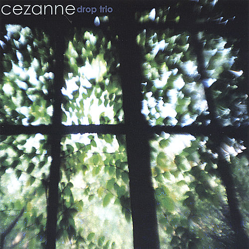 Play & Download Cezanne by Drop Trio | Napster