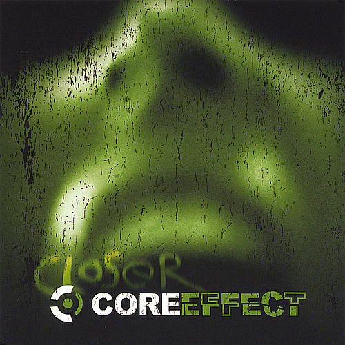 Play & Download Closer by Core Effect | Napster