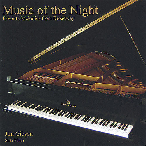 Play & Download Music of the Night: Favorite Melodies from Broadway by Jim Gibson | Napster