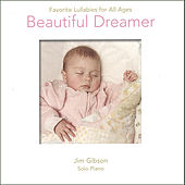Beautiful Dreamer: Favorite Lullabies by Jim Gibson