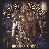 Play & Download Mondo Garaj by Garaj Mahal | Napster