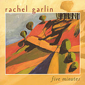 Play & Download Five Minutes by Rachel Garlin | Napster