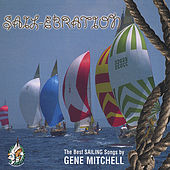 Play & Download Sail-ebration by Gene Mitchell | Napster