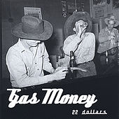 Play & Download 22 Dollars by Gas Money | Napster