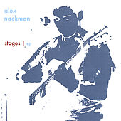 Play & Download Stages | ep by Alex Nackman | Napster
