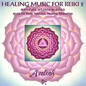 Music For Reiki Vol. 2 by Aeoliah
