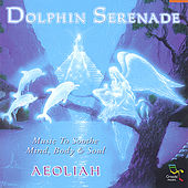 Play & Download Dolphin Serenade by Aeoliah | Napster