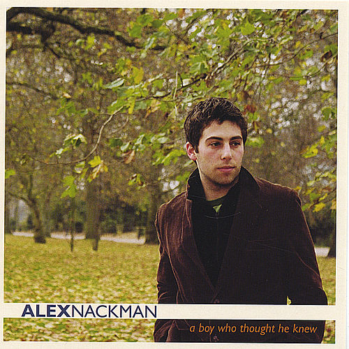 Play & Download A Boy Who Thought He Knew by Alex Nackman | Napster