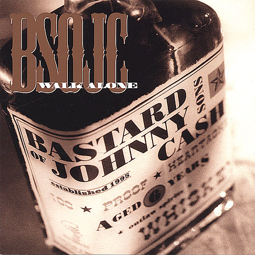 Walk Alone by Bastard Sons of Johnny Cash
