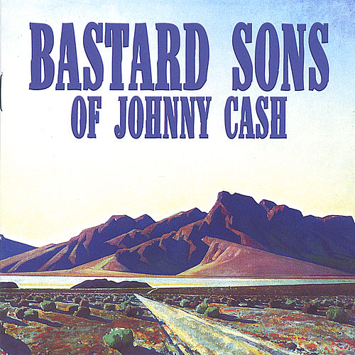 Play & Download Mile Markers by Bastard Sons of Johnny Cash | Napster