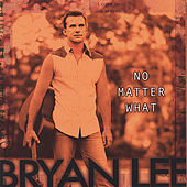No Matter What von Bryan Lee (1)