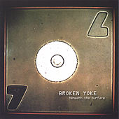 Play & Download Beneath The Surface by Broken Yoke | Napster