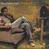 Play & Download Stereo by Brett Mitchell | Napster