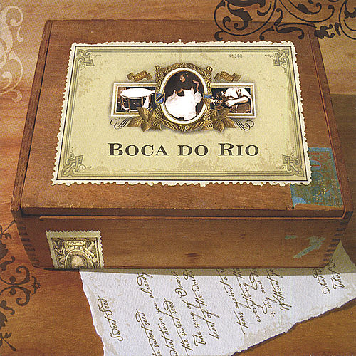 Play & Download Boca do Rio by Boca do Rio | Napster