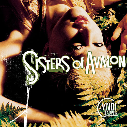 Sisters Of Avalon von Cyndi Lauper