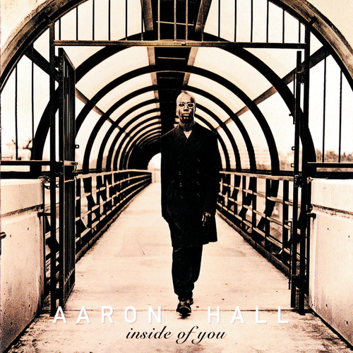 Inside Of You by Aaron Hall