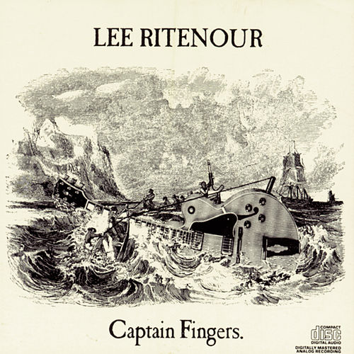 Captain Fingers by Lee Ritenour