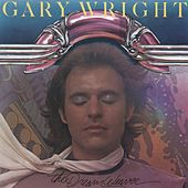 Play & Download The Dream Weaver by Gary Wright | Napster
