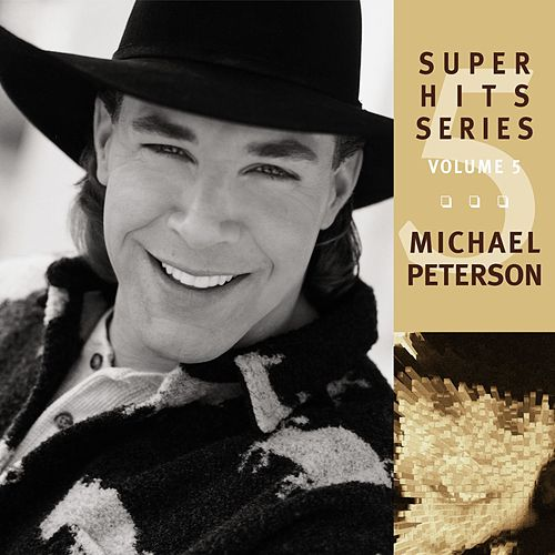 Play & Download Super Hits by Michael Peterson | Napster
