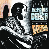 Play & Download The Legend Of Blind Joe Death by John Fahey | Napster