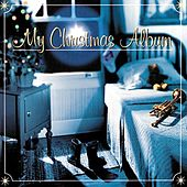Play & Download My Christmas Album by Various Artists | Napster