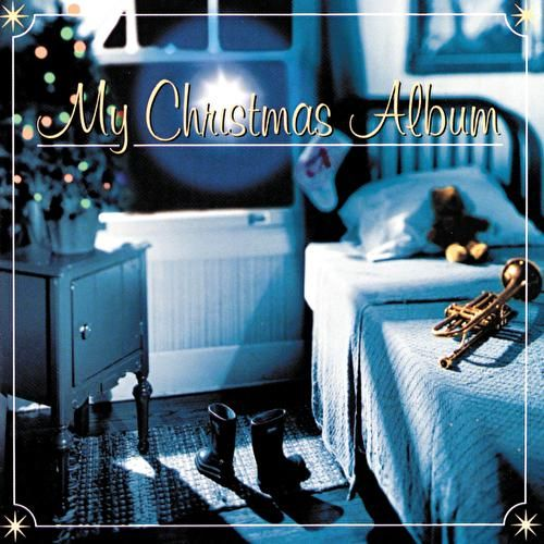 My Christmas Album by Various Artists