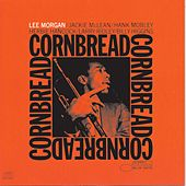 Play & Download Cornbread by Lee Morgan | Napster