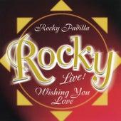 Wishing You Love by Rocky Padilla