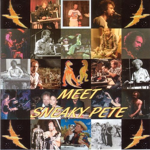 Play & Download Meet Sneaky Pete by Sneaky Pete Kleinow | Napster
