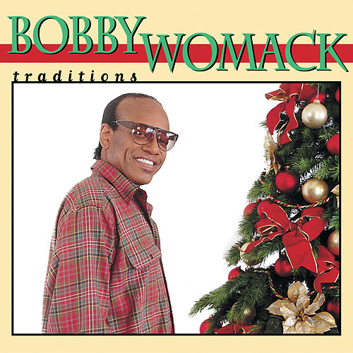 Traditions by Bobby Womack