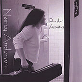 Play & Download Porcelain Acoustics by Nancy Anderson | Napster