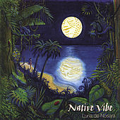 Play & Download Luna de Nosara by Native Vibe | Napster