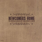 Play & Download The Nashville Sessions by Newcomers Home | Napster