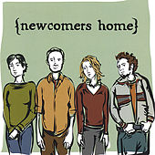 Play & Download Newcomers Home by Newcomers Home | Napster