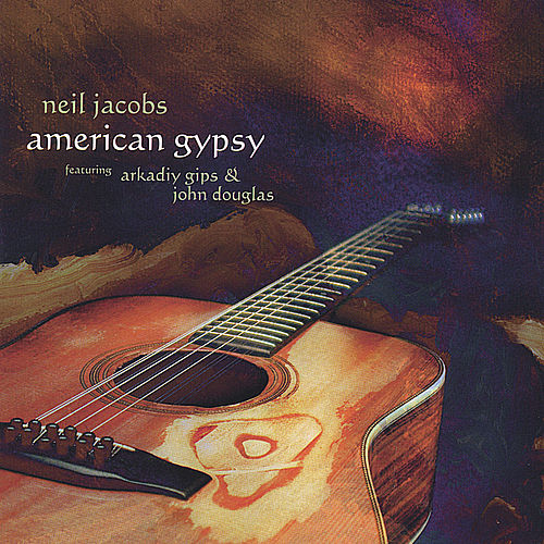 Play & Download American Gypsy by Neil Jacobs | Napster