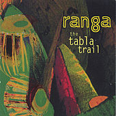 Tabla Trail by Ranga