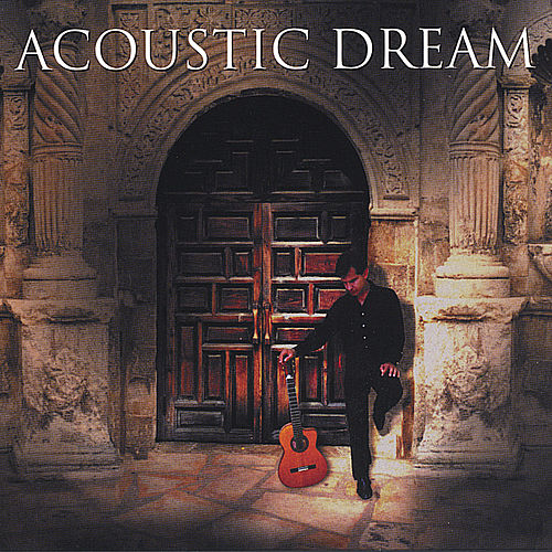 Acoustic Dream by Acoustic Dream