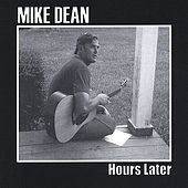 Play & Download Hours Later by Mike Dean | Napster