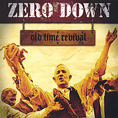Play & Download Old Time Revival by Zero Down | Napster